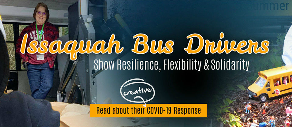 Issaquah Bus Drivers Show Resilience, Flexibility, Solidarity in COVID-19 Response